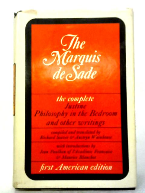 Grove Press The Complete Justine, Philosophy In The Bedroom And Other Writings By De Sade
