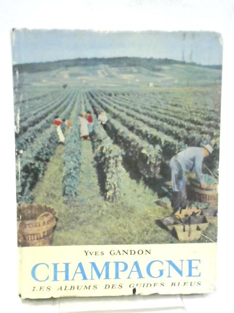 Champagne By Yves Gandon