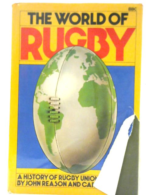 The World of Rugby By John Reason