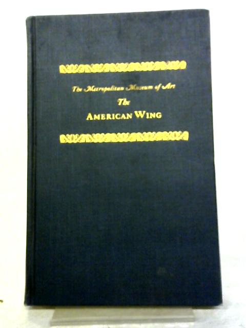 A Handbook of the American Wing by Various