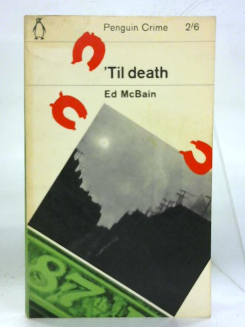 'Til death. By Ed McBain
