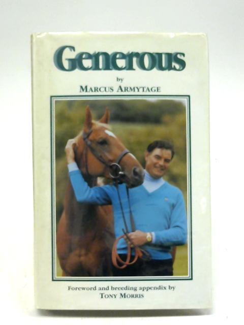 Generous by Marcus Armytage