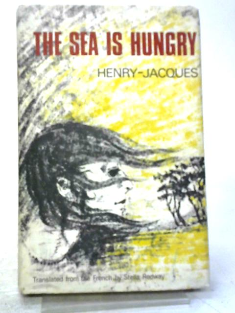 The Sea Is Hungry By Henry Jacques