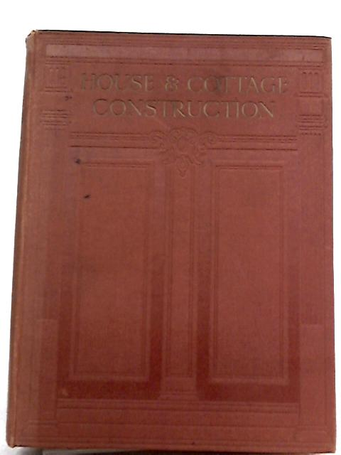 House and Cottage Construction Vol. I By Harry Bryant Newbold