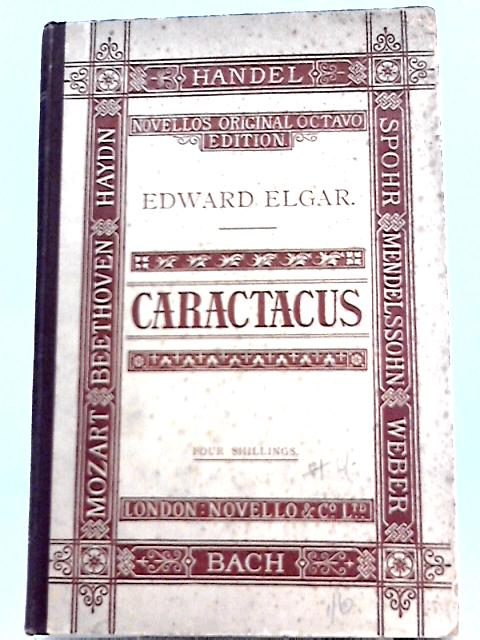 Caractacus By Edward William Elgar