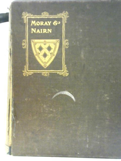 A History of Moray and Nairn By Charles Rampini