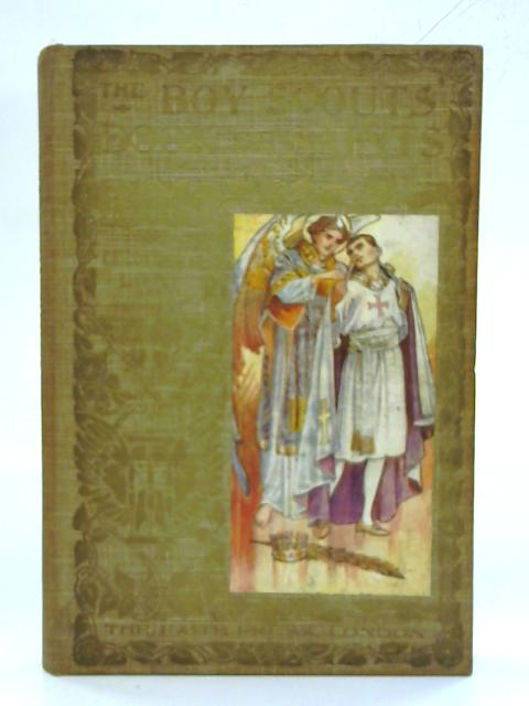 The Boy Scouts Book of Saints. By H. J. T. Bennetts