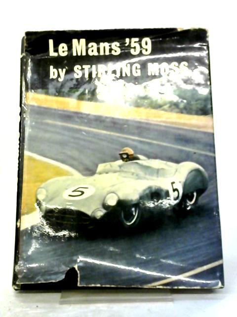 Le Mans '59 By Stirling Moss (edit Maxwell Boyd).