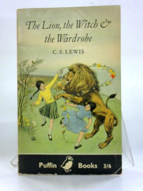 The Lion The Witch and the Wardrobe. by C. S. Lewis