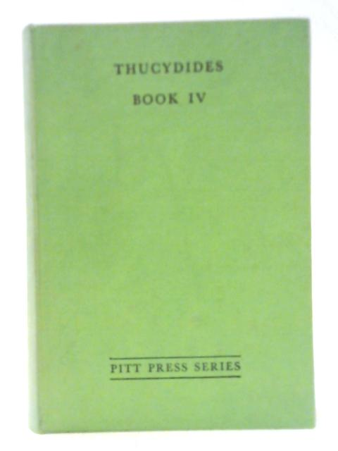 Thucydides: Book IV By A. W. Spratt