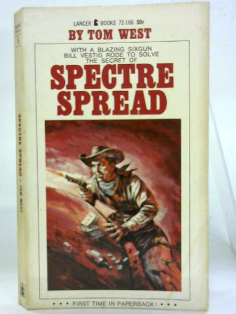 Spectre Spread. By Tom West