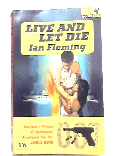 Live and Let Die By Ian Fleming