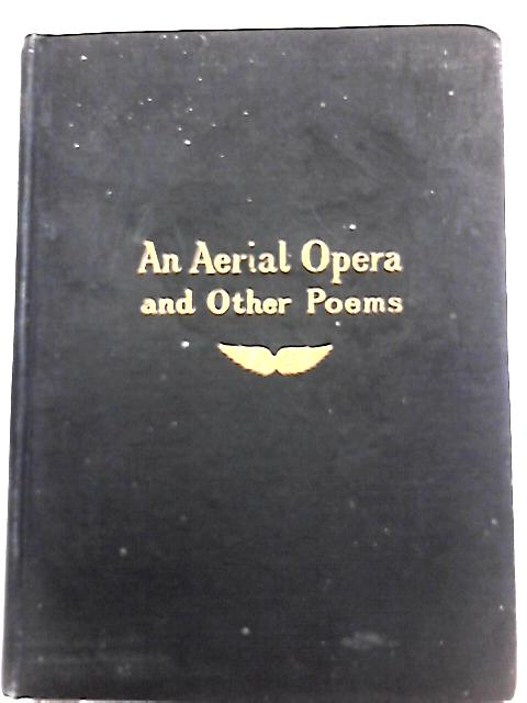 An Aerial Opera and Other Poems By Thomas P. Nicoll
