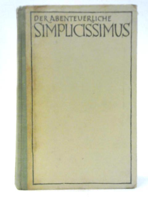 Der Abenteuerliche Simplicissimus By Grimmelshausen