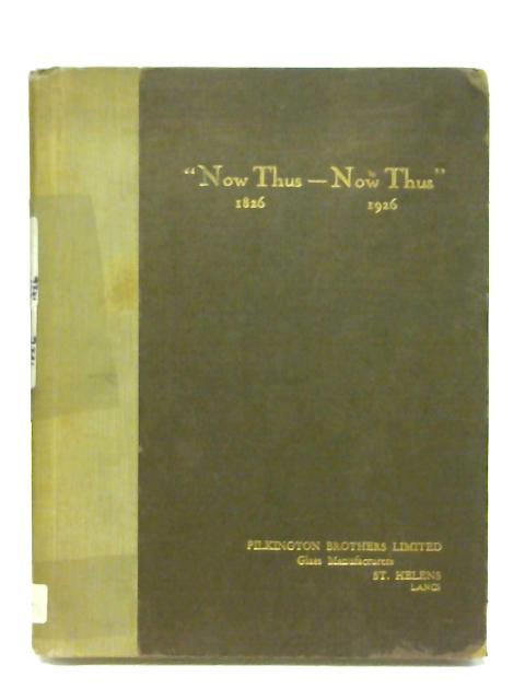 Now Thus - Now Thus 1826 - 1926 By Unstated