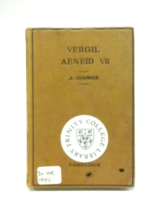 P. vergili maronis aeneidos Liber VII By A. sidgwick