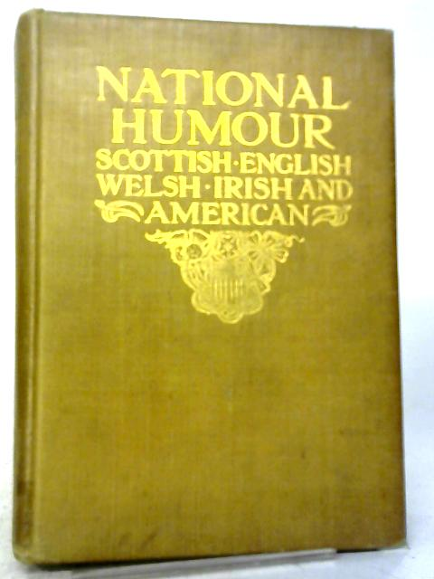 National Humour. Scottish. English. Irish. Welsh. Cockney. American. by D. Macrae