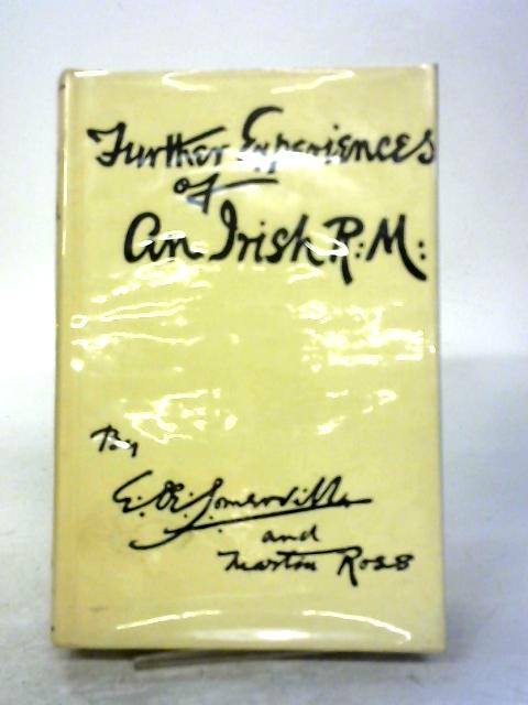 Further Experiences of an Irish R.M. By Somerville
