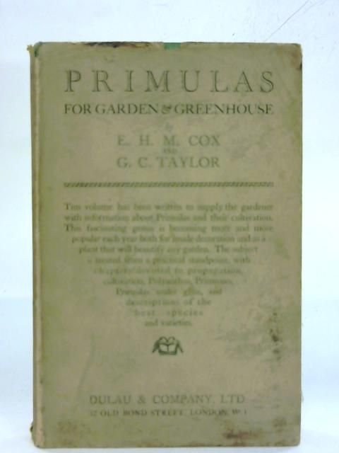 Primulas. By E. H. M. Cox and G. C. Taylor