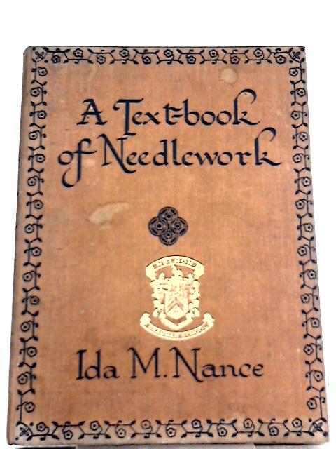 A Textbook of Needlework By Ida M. Nance