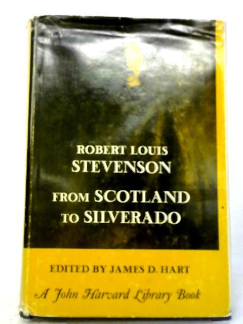 From Scotland to Silverado By Robert Louis Stevenson