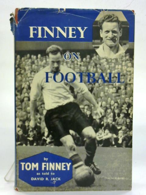 Finney on football. By Tom Finney