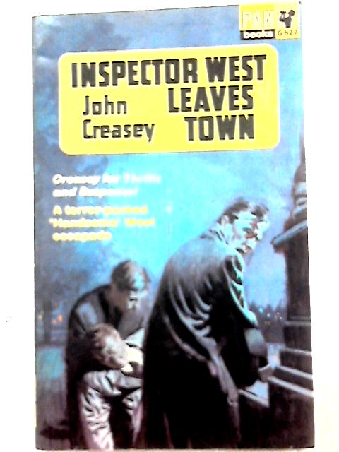 Inspector West Leaves Town (Inspector West) By John Creasey