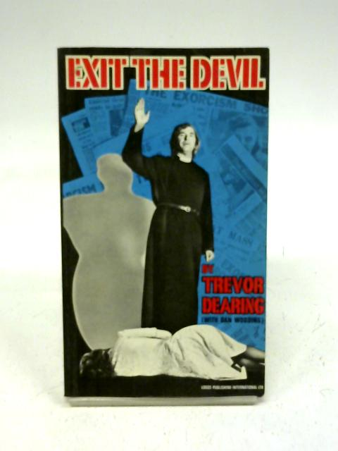 Exit the Devil By Trevor Dearing