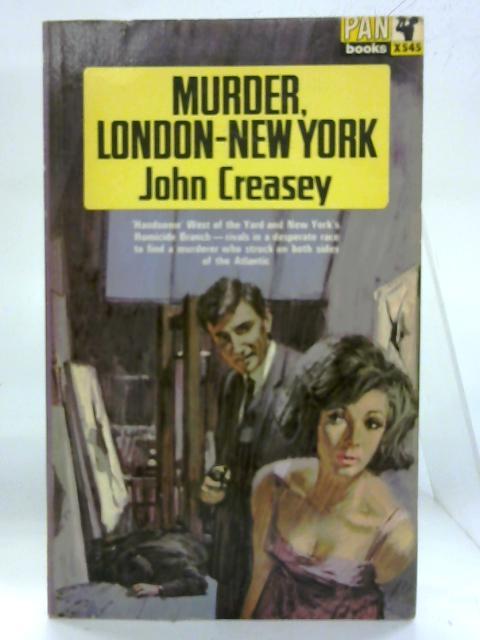 Murder London-New York. By John Creasey