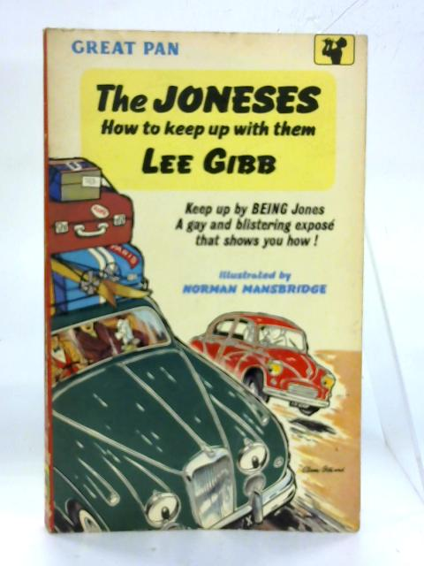 The Joneses: How to Keep Up with Them. By Lee Gibb
