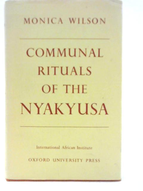 Communal Rituals of the Nyakyusa By Monica Wilson