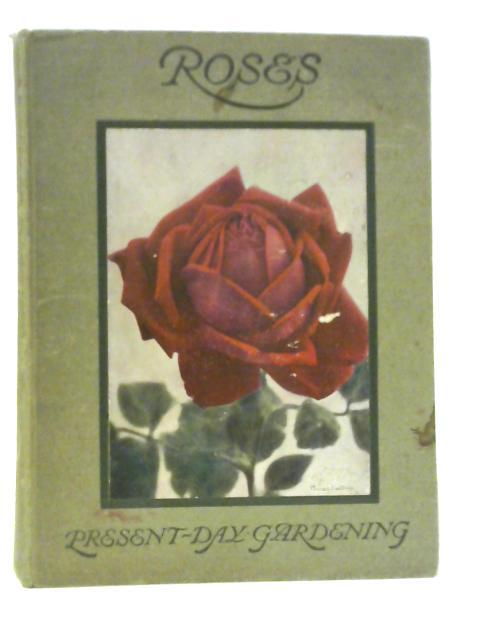 Roses. By H. R. Darlington