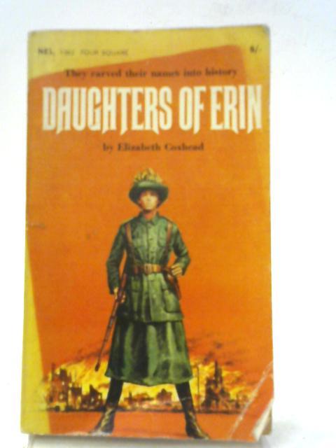Daughters of Erin: Five women of the Irish Renascence By Elizabeth Coxhead