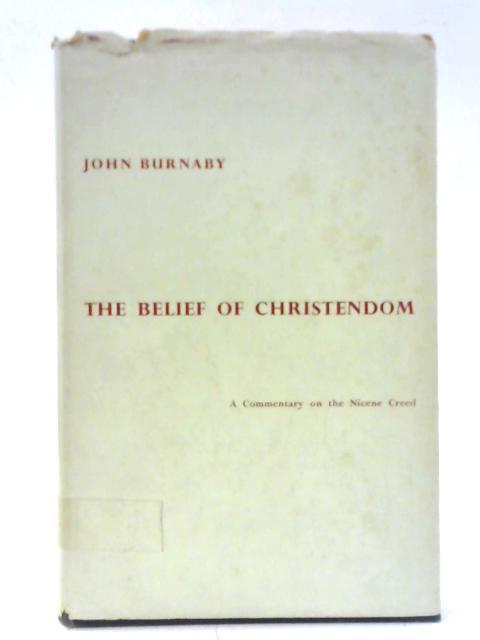 The Belief of Christendom By John Burnaby