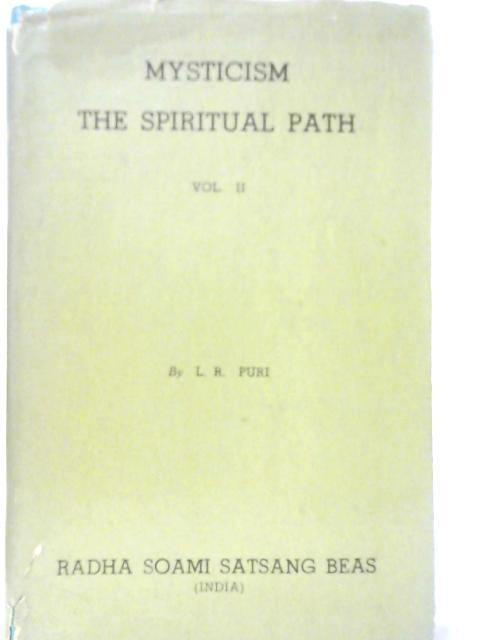 Mysticism: The Spiritual Path Volume II By Lekh Puri