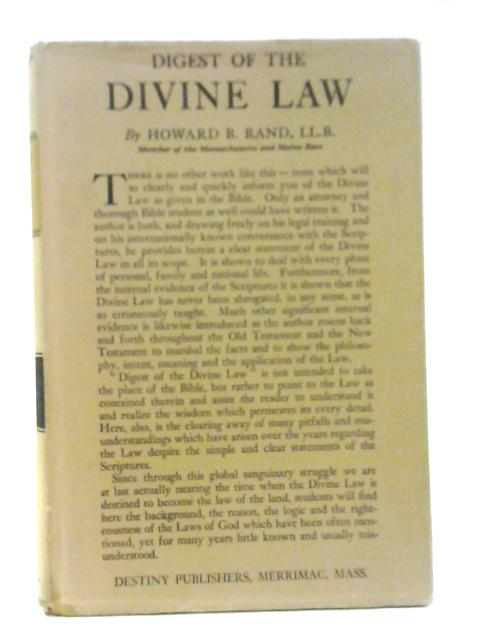 Digest Of The Divine Law By Howard B. Rand