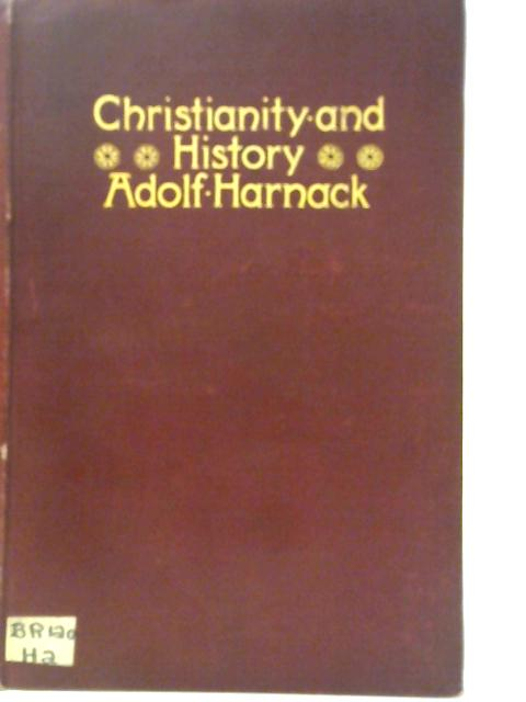 Christianity and History By Adolf Harnack