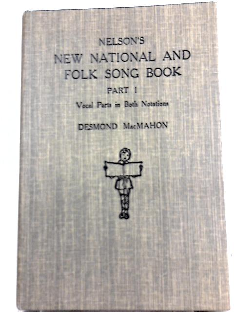 New National and Folk Song Books: Book 1 By Desmond Macmahon