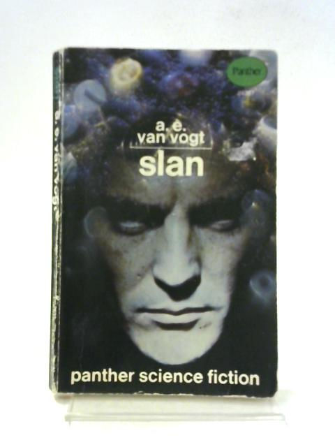 Slan By A. E. Van Vogt