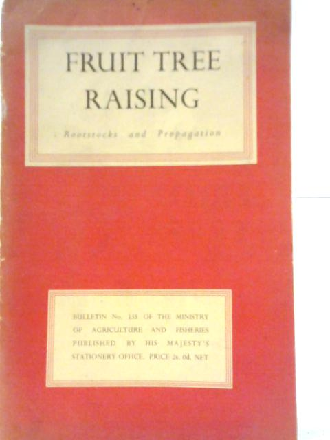 Fruit Tree Raising By Unstated