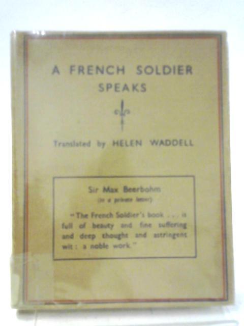 A French Soldier Speaks By Helen Jane Waddell