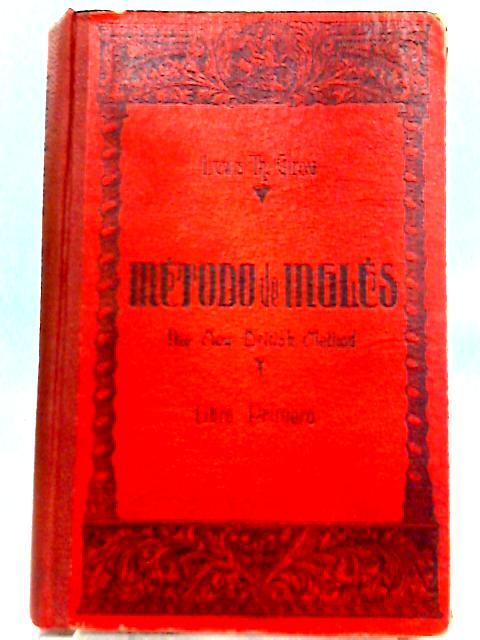 The New British Method: Metodo de Ingles By Lewis Th. Girau