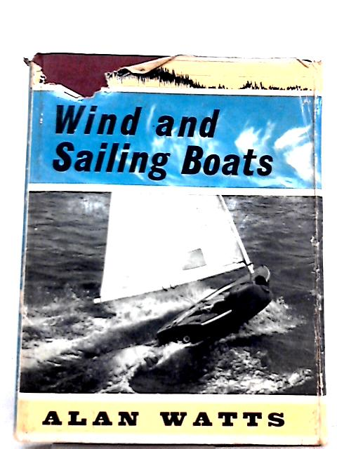 Wind and Sailing boats By Alan Watts