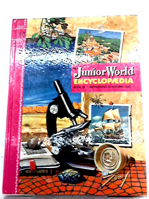 The Junior World Encyclopedia Book 10 by