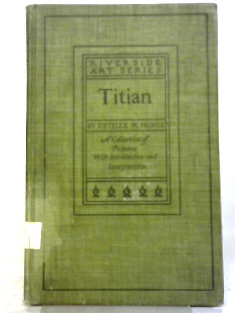 Titian By Estelle M. Hurll