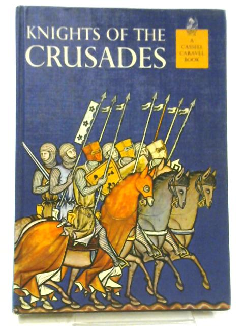 Knights of the Crusades By Jay Williams