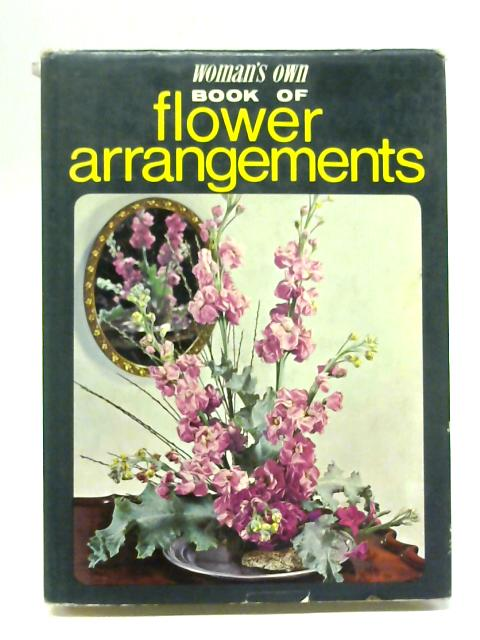 Woman's Own book of Flower Arrangements By Anonymous