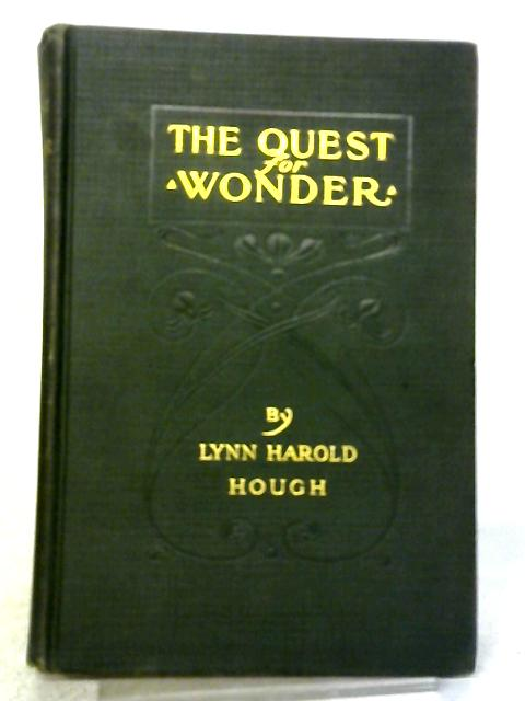 The Quest For Wonder: And Other Philosophical And Theological Studies By Lynn Harold Hough