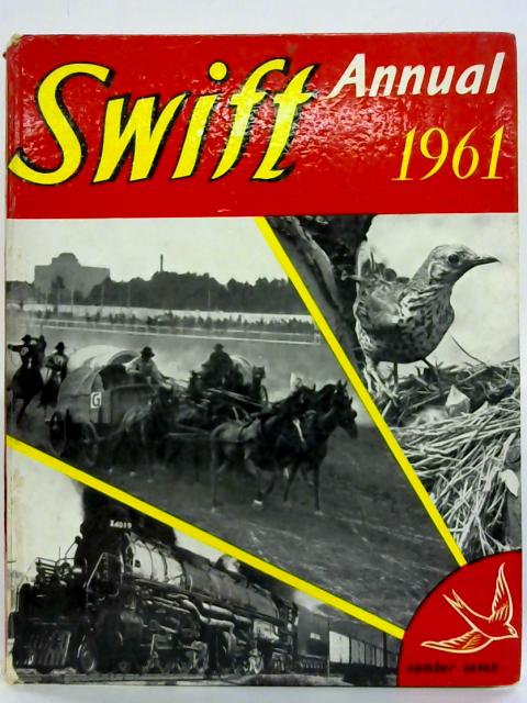 Swift Annual 1961. (Number Seven). By Clifford Makins (Ed.)