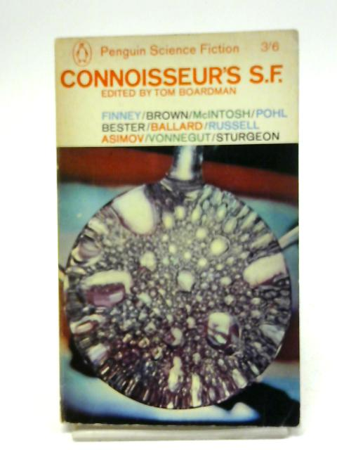 Connoisseur's Science Fiction by Tom Boardman (ed)